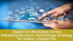 DIGITAL EA WORKSHOP SERIES(SINGAPORE): Adopting Business Technology Strategy for today's Digital Era